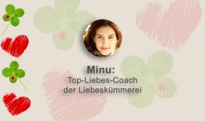 Minu Top-Liebes-Coach der Liebeskümmerei